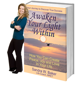 Awaken Your Light Within by Sandra W Baker